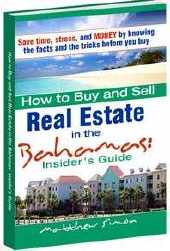 How to Buy and Sell Real Estate in the Bahamas