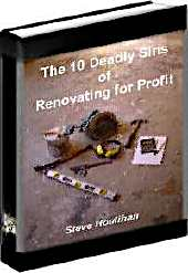 The 10 Deadly Sins Of Renovating for Profit